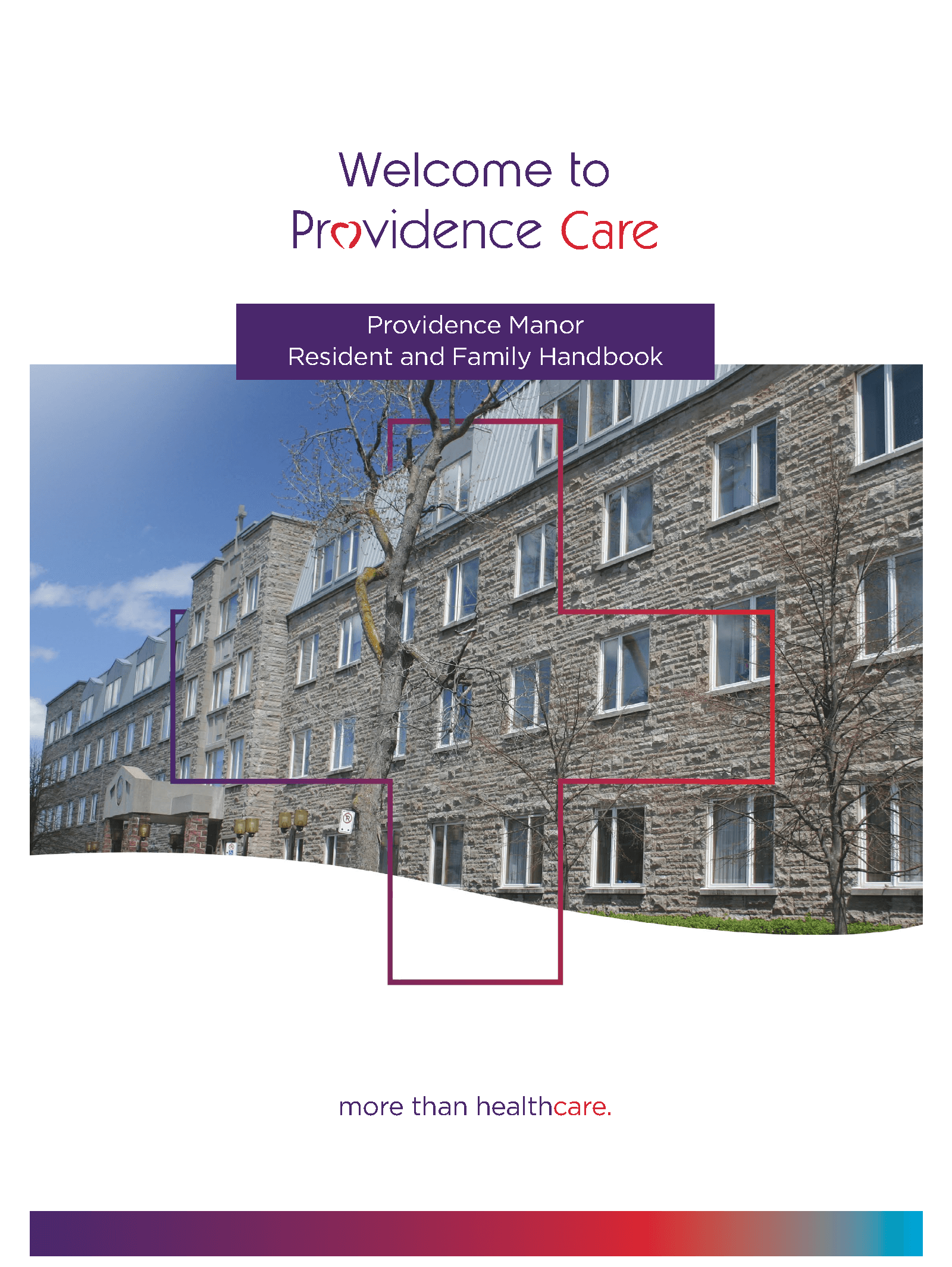 e1d38ffde58d5 ... answer your questions regarding care and services at Providence Manor  and provides information to help ease the transition to a long-term care  home.
